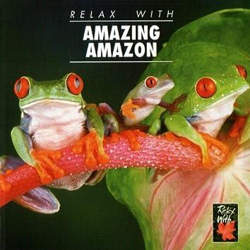 Relax With…Amazing Amazon