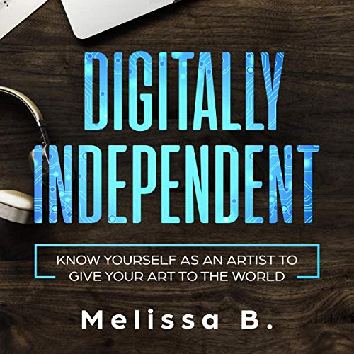Digitally Independent audiobook cover art