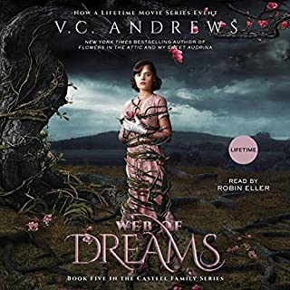 Web of Dreams     Casteel              By:                                                                                                                                 V.C. Andrews                               Narrated by:                                                                                                                                 Robin Eller                      Length: 17 hrs     Not rated yet     Overall 0.0