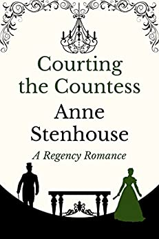 Courting the Countess by [Anne Stenhouse]