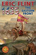 1635: The Eastern Front (Ring of Fire) by Flint, Eric (2011) Mass Market Paperback
