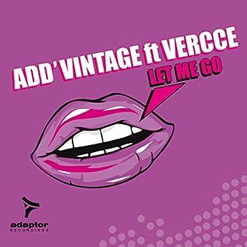 Let Me Go (feat. Vercce)