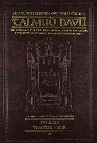Schottenstein Daf Yomi Edition of the Talmud - English [#31] - Nazir volume 1 (folios 2a-34a)