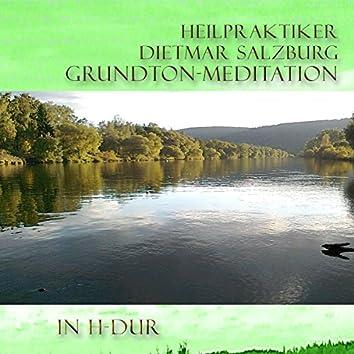 Grundton-Meditation H-Dur