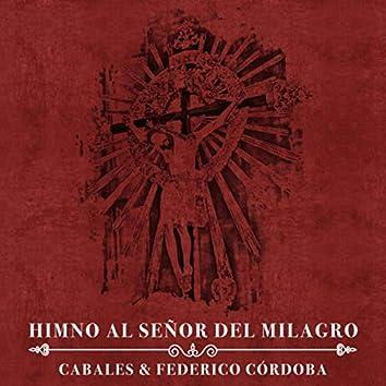 Himno al Señor del Milagro (feat. Federico Córdoba)