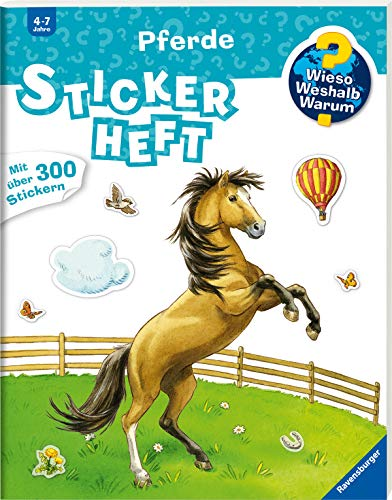 Pferde: Pferde Stickerheft (Wieso? Weshalb? Warum? Stickerheft)