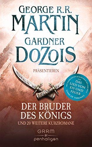 Der Bruder des Königs: und 20 weitere Kurzromane