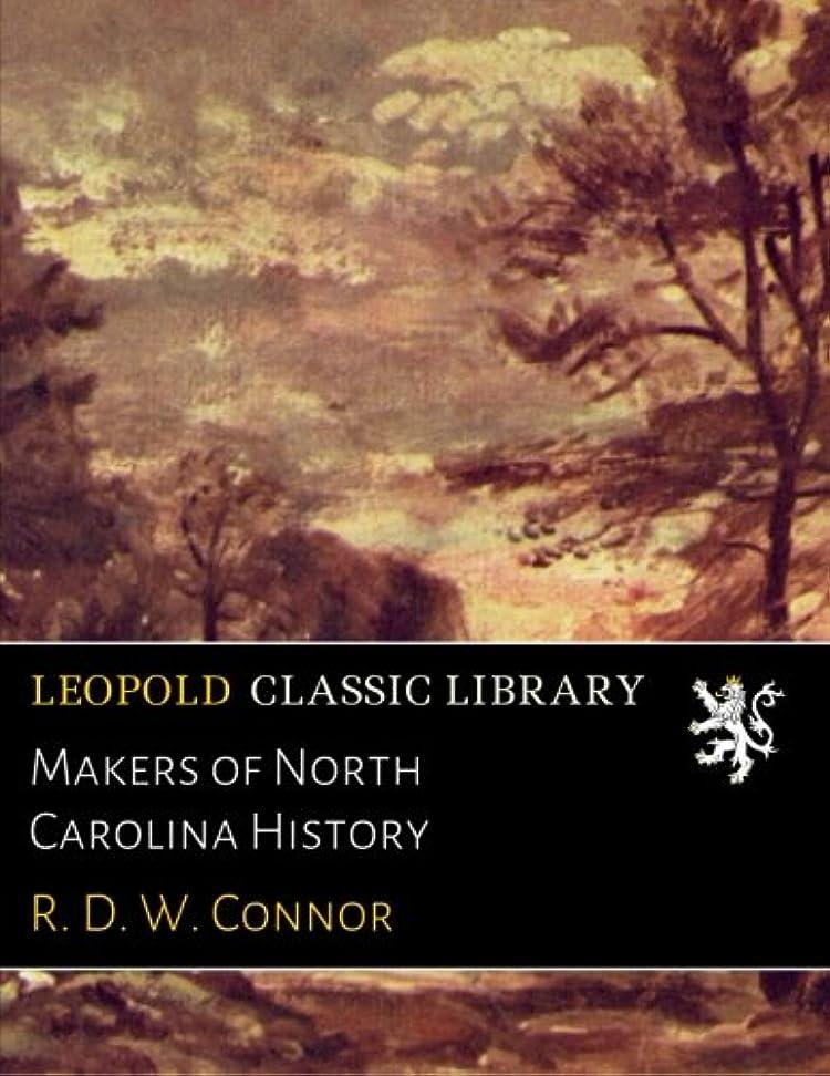 Makers of North Carolina History