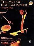 The art of bop drumming - recueil + CD: Book & Online Audio (Manhattan Music Publications)