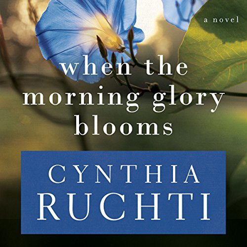 When the Morning Glory Blooms audiobook cover art