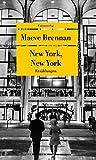 'New York, New York: Erzählungen (Unionsverlag Taschenbücher)' von Maeve Brennan