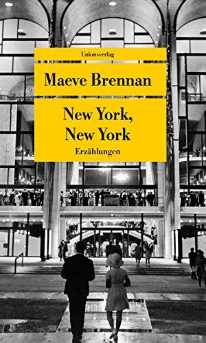 Buchseite und Rezensionen zu 'New York, New York: Erzählungen (Unionsverlag Taschenbücher)' von Maeve Brennan