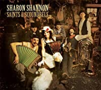 Saints & Scoundrels by Sharon Shannon (2010-01-12)