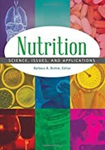 Nutrition [2 volumes]: Science, Issues, and Applications