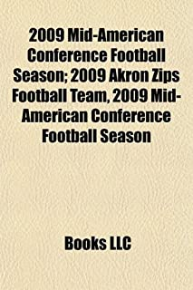2009 Mid-American Conference Football Season: 2009 Akron Zips Football Team, 2009 Temple Owls Football Team, 2009 Miami Re...