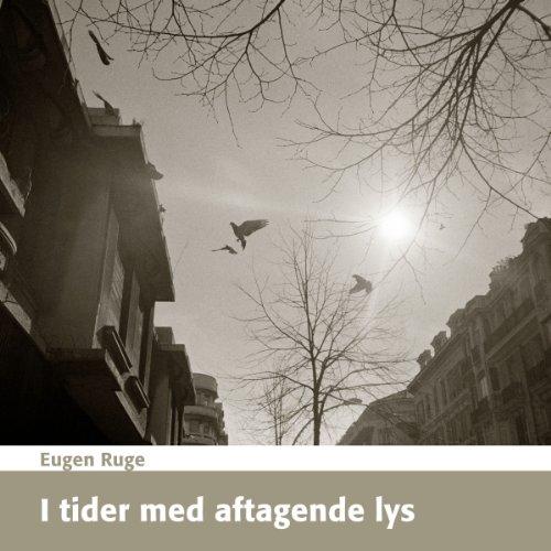 I Tider med Aftagende Lys audiobook cover art