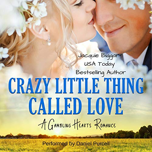 Crazy Little Thing Called Love: A Gambling Hearts Romance audiobook cover art