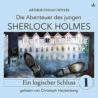 Sherlock Holmes - Ein logischer Schluss     Die Abenteuer des jungen Sherlock Holmes 1              Autor:                                                                                                                                 Arthur Conan Doyle,                                                                                        Eduard Held                               Sprecher:                                                                                                                                 Christoph Hackenberg                      Spieldauer: 59 Min.     10 Bewertungen     Gesamt 4,5