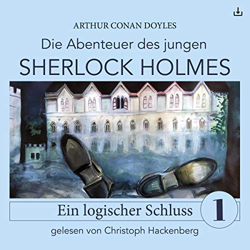 Sherlock Holmes - Ein logischer Schluss     Die Abenteuer des jungen Sherlock Holmes 1              By:                                                                                                                                 Arthur Conan Doyle,                                                                                        Eduard Held                               Narrated by:                                                                                                                                 Christoph Hackenberg                      Length: 59 mins     Not rated yet     Overall 0.0