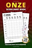 Onze Score Sheet Book: 120 Large Score Sheets For Scorekeeping   Onze Game Compact Size Personal Record Keeper Book (Onze Score Pads)