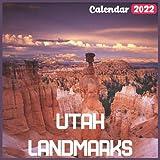 Utah Landmarks Calendar 2022: Official Utah Calendar 2022, 18 Month Photo of Utah United States calendar 2022, Mini Calendar