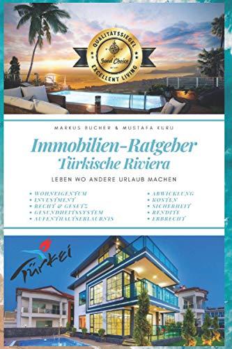 Immobilien Ratgeber Türkische Riviera