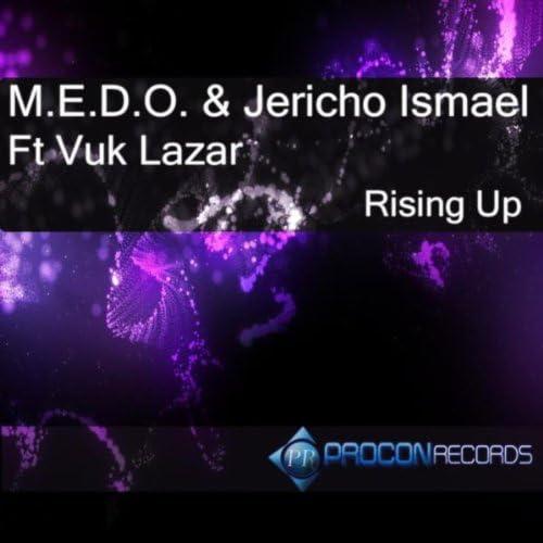 M.e.d.o & Jericho Ismael feat. Vuk Lazar