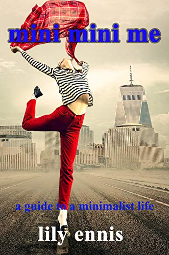 Book: mini mini me - a guide to a minimalist life by Lily Ennis