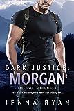 Dark Justice: Morgan (Dark Justice Series Book 1)