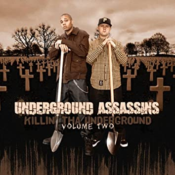 Killin Tha Underground Vol. 2