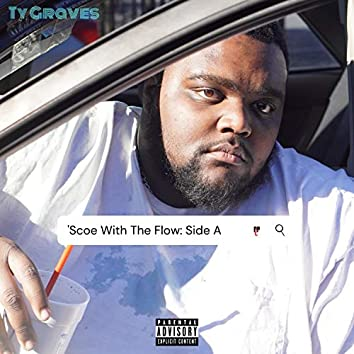 'Scoe With The Flow: Side A