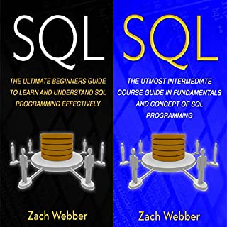 SQL: 2 Books in 1     Beginners and Intermediate Guide in SQL Programming              By:                                                                                                                                 Zach Webber                               Narrated by:                                                                                                                                 William Bahl                      Length: 2 hrs and 46 mins     8 ratings     Overall 5.0