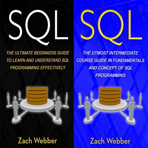 SQL: 2 Books in 1 Audiobook By Zach Webber cover art
