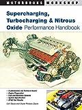 Supercharging, Turbocharging and Nitrous Oxide Performance (Motorbooks Workshop)