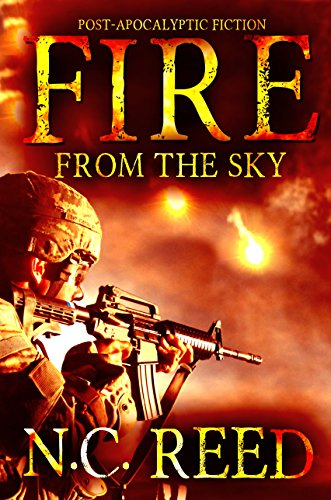 Fire From the Sky: The Sanders Saga by [N.C. Reed]