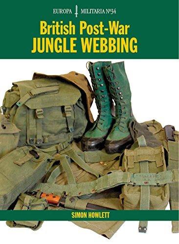 EM34 British Post-War Jungle Webbing: Europa Militaria Series by Simon Howlett(2009-03-23)