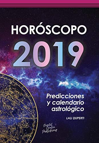 Horóscopo 2019: Predicciones y calendario astrológico