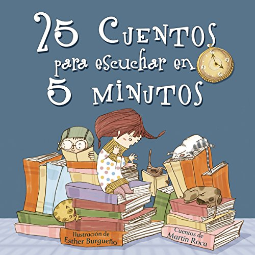 25 cuentos para escuchar en 5 minutos audiobook cover art