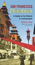 سان فرانسيسكو تشاينا دليل: A إلى لديه تاريخ و هندسة معمارية