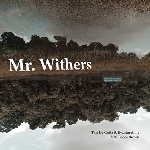 Mr. Withers (feat. Bobbi Brown)