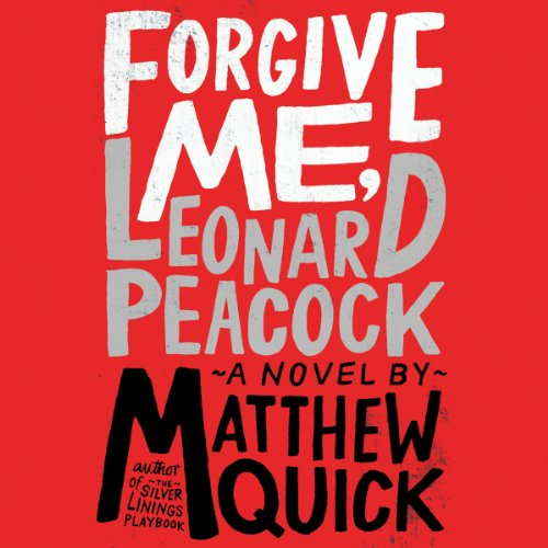 Forgive Me, Leonard Peacock audiobook cover art
