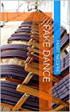 Fake dance (English Edition)