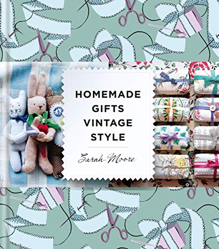 Homemade Gifts Vintage Style (English Edition)