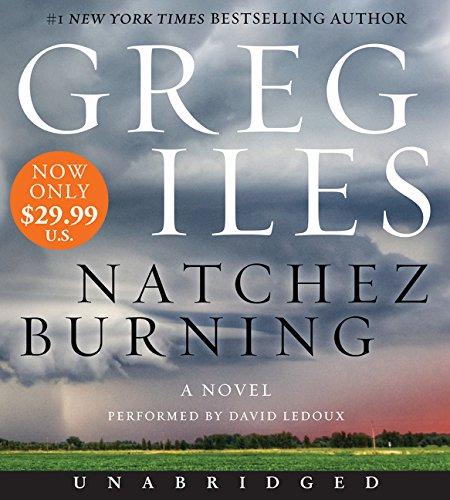 Natchez Burning Low Price CD: A Novel (Penn Cage)