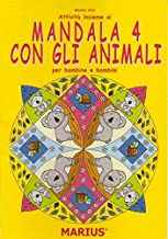 Attività insieme ai mandala 4 con gli animali. Per bambine e bambini. Per la Scuola materna