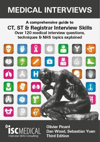 Medical Interviews (3rd Edition): A comprehensive guide to CT, ST &...