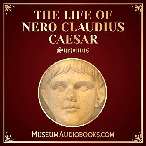 The Life of Nero Claudius Caesar                   Autor:                                                                                                                                 Suetonius,                                                                                        Thomas Forester - translator                               Sprecher:                                                                                                                                 Andrea Giordani                      Spieldauer: 2 Std. und 24 Min.     Noch nicht bewertet     Gesamt 0,0