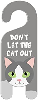 Grey Gray and White Cat Do Not Disturb Plastic Door Knob Hanger Sign - Don't let The cat Out