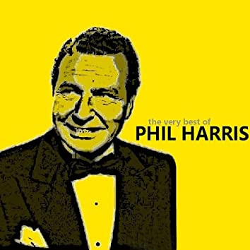 The Very Best of Phil Harris