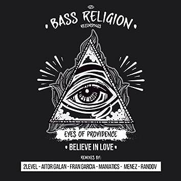 Believe In Love (Remixes)